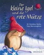 Cover-Bild zu Der kleine Igel und die rote Mütze von Butler, M Christina