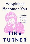 Cover-Bild zu Happiness Becomes You von Turner, Tina
