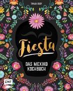 Cover-Bild zu Fiesta - Das Mexiko-Kochbuch von Dusy, Tanja