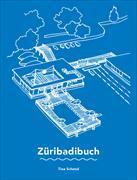 Cover-Bild zu Züribadibuch von Schmid, Tina