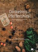 Cover-Bild zu Dinkelreis & Pfefferchirsi von Flammer, Dominik