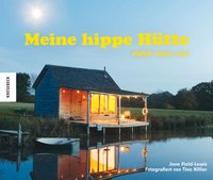 Cover-Bild zu Meine hippe Hütte von Field-Lewis, Jane