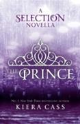 Cover-Bild zu Cass, Kiera: Prince (The Selection Novellas, Book 1) (eBook)