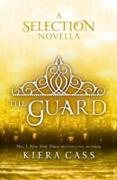 Cover-Bild zu Cass, Kiera: Guard (The Selection Novellas, Book 2) (eBook)