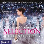 Cover-Bild zu Cass, Kiera: Selection. Die Kronprinzessin (Audio Download)