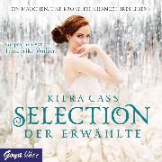 Cover-Bild zu Cass, Kiera: Selection. Der Erwählte (Audio Download)
