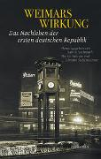 Cover-Bild zu Hochmuth, Hanno (Hrsg.): Weimars Wirkung