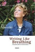 Cover-Bild zu Maraini, Dacia: Writing like breathing (eBook)