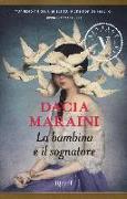 Cover-Bild zu Maraini, Dacia: La bambina e il sognatore