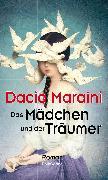 Cover-Bild zu Maraini, Dacia: Das Mädchen und der Träumer (eBook)