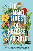 Cover-Bild zu The Many Lives of Heloise Starchild von Ironmonger, John