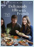 Cover-Bild zu Deliciously Ella with Friends (eBook) von Mills (Woodward), Ella