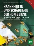 Cover-Bild zu Oberrisser, Wolfgang: Krankheiten und Schädlinge der Honigbiene
