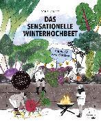 Cover-Bild zu Kampas, Doris: Das sensationelle Winterhochbeet (eBook)
