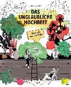 Cover-Bild zu Kampas, Doris: Das unglaubliche Hochbeet (eBook)