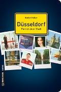Cover-Bild zu Keller, Stefan: Düsseldorf - Porträt einer Stadt