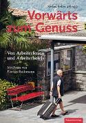 Cover-Bild zu Keller, Stefan (Hrsg.): Vorwärts zum Genuss