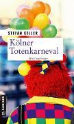 Cover-Bild zu Keller, Stefan: Kölner Totenkarneval