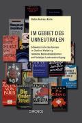 Cover-Bild zu Keller, Stefan Andreas: Im Gebiet des Unneutralen