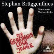 Cover-Bild zu Brüggenthies, Stephan: Der geheimnislose Junge