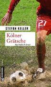 Cover-Bild zu Keller, Stefan: Kölner Grätsche