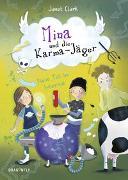 Cover-Bild zu Mina und die Karma-Jäger - Fiese Tat im Internat von Clark, Janet