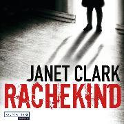 Cover-Bild zu Rachekind (Audio Download) von Clark, Janet