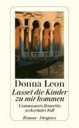 Cover-Bild zu Leon, Donna: Lasset die Kinder zu mir kommen