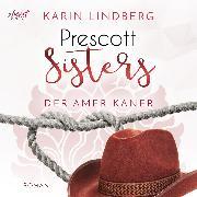 Cover-Bild zu Prescott Sisters (4) - Der Amerikaner (Audio Download) von Lindberg, Karin