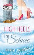 Cover-Bild zu High Heels im Schnee (eBook) von Lindberg, Karin