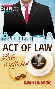 Cover-Bild zu Act of Law - Liebe verpflichtet (eBook) von Lindberg, Karin