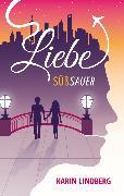 Cover-Bild zu Liebe süßsauer (eBook) von Lindberg, Karin