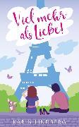 Cover-Bild zu Viel mehr als Liebe (eBook) von Lindberg, Karin