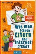 Cover-Bild zu Wie man seinen Eltern das Internet erklärt von Johnson, Pete
