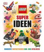 Cover-Bild zu LEGO® Super Ideen von Lipkowitz, Daniel