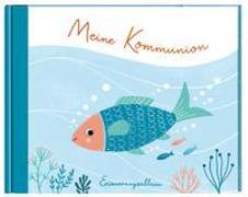 Cover-Bild zu Meine Kommunion. Erinnerungsalbum von Brielmaier, Beate