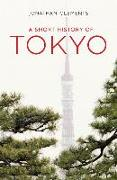 Cover-Bild zu Clements, Jonathan: A Short History of Tokyo
