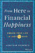 Cover-Bild zu Clements, Jonathan: From Here to Financial Happiness