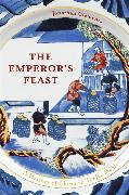 Cover-Bild zu Clements, Jonathan: The Emperor's Feast