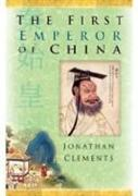 Cover-Bild zu Clements, Jonathan: The First Emperor of China