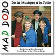 Cover-Bild zu Hug, Dodo: Mad, Dodo - De la musique à la folie