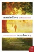 Cover-Bild zu Hadley, Tessa: Married Love (eBook)