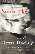 Cover-Bild zu Hadley, Tessa: Sunstroke and Other Stories (eBook)