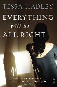 Cover-Bild zu Hadley, Tessa: Everything Will Be All Right (eBook)