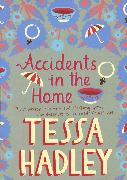 Cover-Bild zu Hadley, Tessa: Accidents In The Home (eBook)