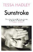 Cover-Bild zu Hadley, Tessa: Sunstroke and Other Stories