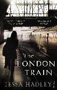 Cover-Bild zu Hadley, Tessa: The London Train (eBook)