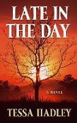Cover-Bild zu Hadley, Tessa: Late in the Day