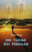 Cover-Bild zu Die Türme des Februar von Dragt, Tonke
