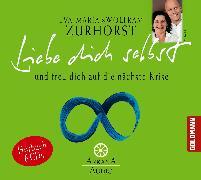 Cover-Bild zu Liebe dich selbst und freu dich auf die nächste Krise (Audio Download) von Zurhorst, Eva-Maria
